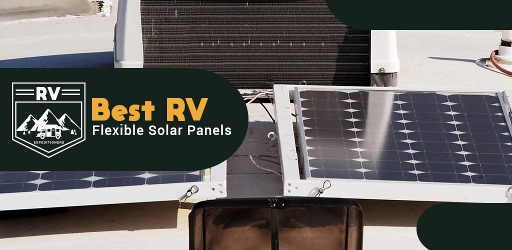 Best flexible solar panels for RV
