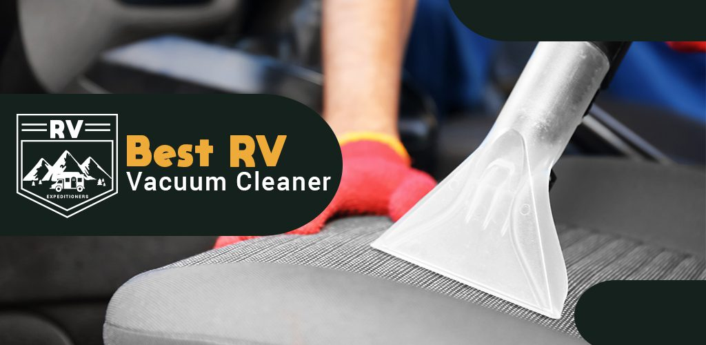 Best Vacuum Cleaner For RV