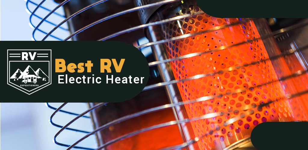 Best RV Electric Heater
