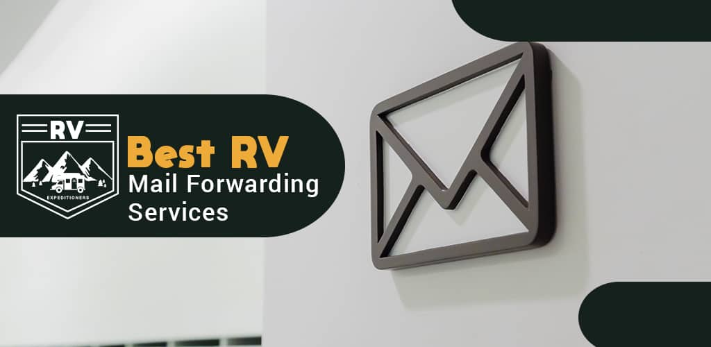 Best RV Mail Forwarding services