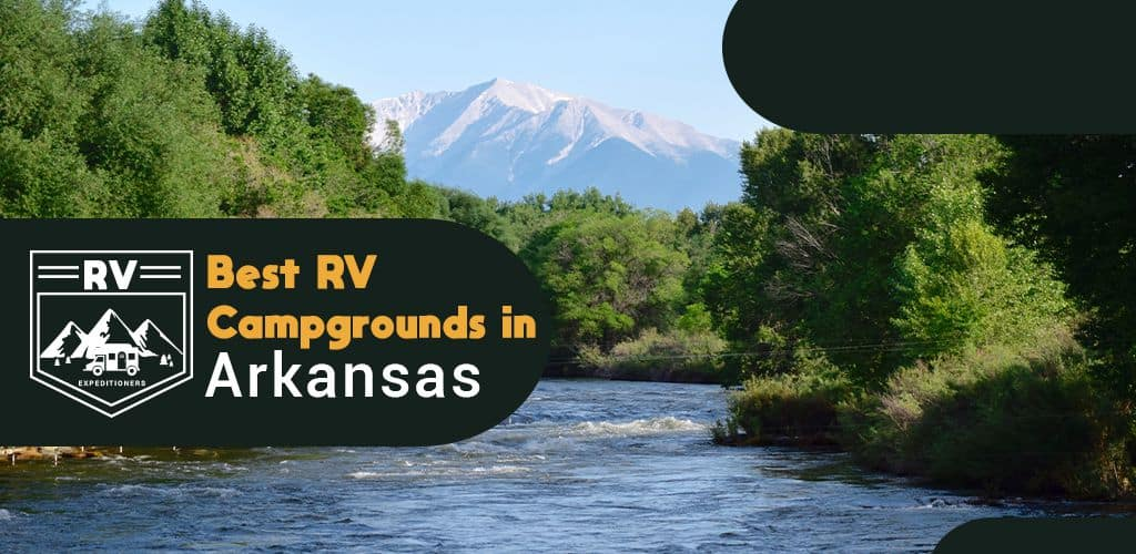 best rv campgrounds in arkansas
