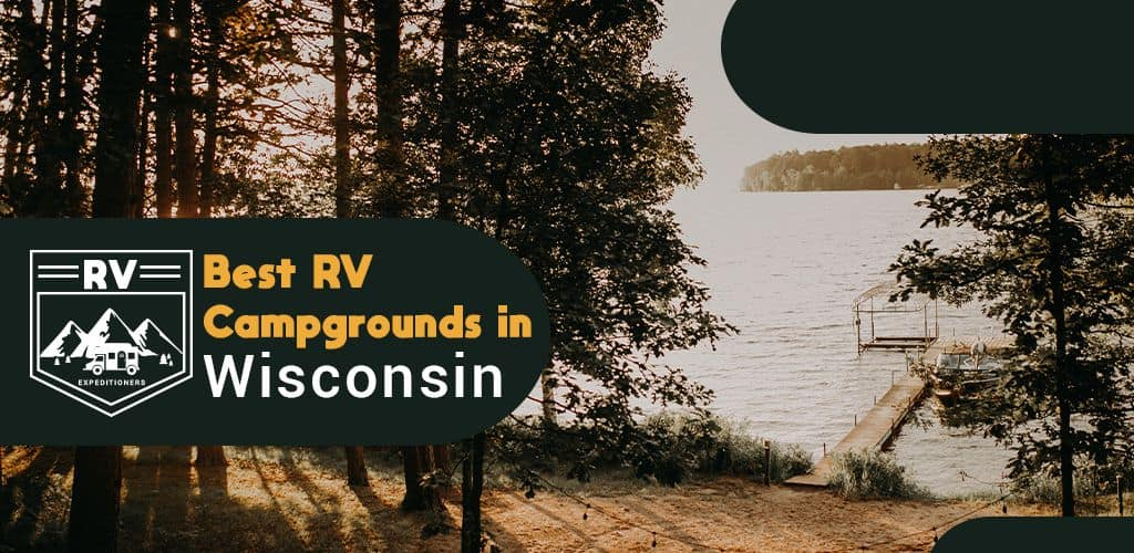 best rv campgrounds in wisconsin
